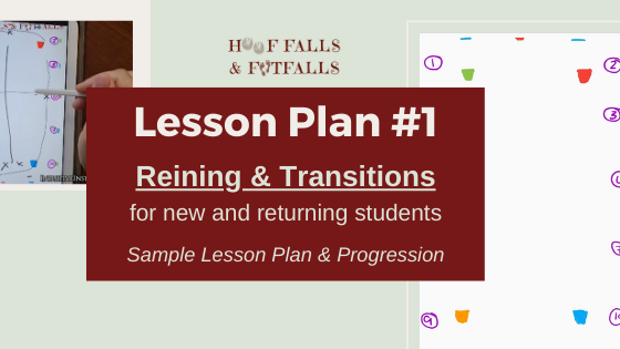 Lesson Plan #1: Reining & Transitions (sample lesson plan & progression)