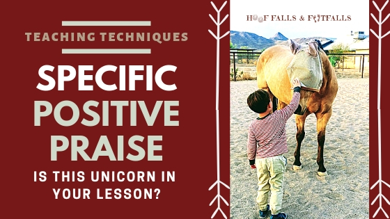 SPECIFIC Positive Praise- Is this unicorn in your lesson?