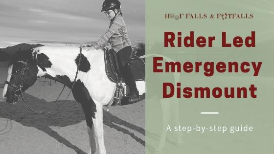 Emergency Dismount (Rider Led)