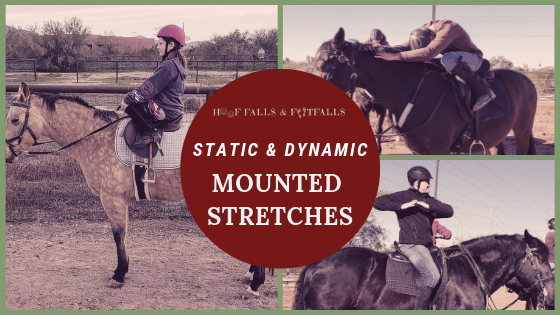 Static and Dynamic Stretches on Horseback