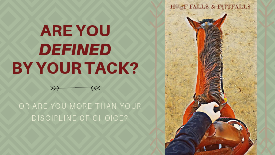 Are You Defined by Your Tack?